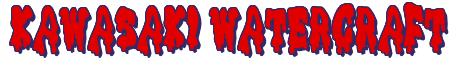 "Rendering ""KAWASAKI WATERCRAFT"" using Drippy Goo"